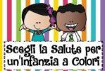 Scegli la Salute per un'Infanzia a Colori